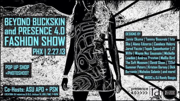 Djing the Presence 4.0 / Beyond Buckskin fashion show...