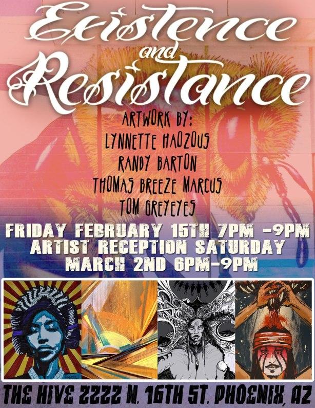 EXISTANCE & RESISTANCE... PHX AZ...